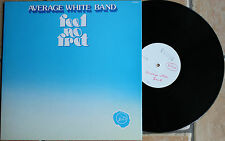 "AVERAGE WHITE BAND ""FEEL NO FRET""    33T LP"