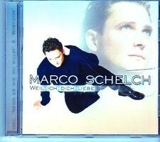 (EI294) Marco Schelch, Weil Ich Dich Liebe - 2001 CD