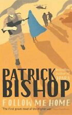 Follow Me Home, Bishop, Patrick, Like New, Hardcover