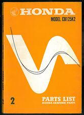 PARTS LIST HONDA CB 125 K2 Catalogue de pièces 1969 - 1970 Manuel Manual CB125K2
