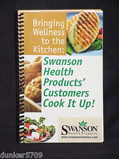 BRINGING WELLNESS TO THE KITCHEN SWANSON HEALTH PRODUCTS COOKBOOK  2009
