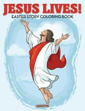 Jesus Lives! Easter Story Coloring Book by Creative Playbooks (2016, Paperback)