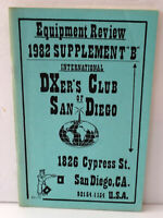 RARE 1982 SUPPLEMENT B EQUIPMENT REVIEW DXER'S CLUB SAN DIEGO RADIOS SCANNERS
