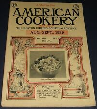 Nice Vintage Issue of the American Cookery Magazine for Aug-Sept 1939