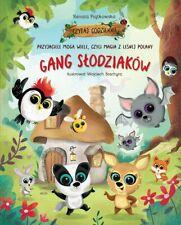 książka  Gang slodziaków  Przyjaciele mogą wiele, czyli magia z leśnej polany