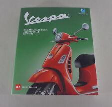Libro Ilustrado Vespa / Piaggio & Co Das Oficial - Todos Modelos Desde 1945