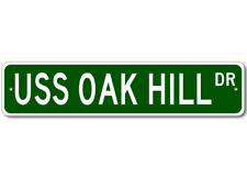 USS OAK HILL LSD 7 Street Sign - Navy