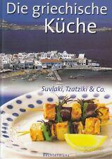 Die griechische Küche: R&R Publications (Hrsg.)