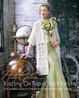 Nicky Epstein's Knitting on Top of the World: The G... by Nicky Epstein Hardback