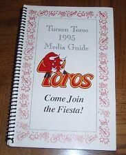 VINTAGE 1995 TUCSON TOROS  MEDIA GUIDE -EXTREMELY RARE- HOUSTON ASTROS AFFILIATE