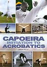 Capoeira: Initiation to Acrobatics, GoodDVDs, Bem-Te-Vi, Bem-te-vi,