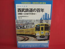 Hundred Years Of Japanese Company Seibu Railway Photo History Book