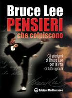 1112402 791975 Libri Bruce Lee - Pensieri Che Colpiscono. Gli Aforismi Di Bruce