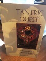 Tantric Quest : An Encounter with Absolute Love by Daniel Odier (1997,...