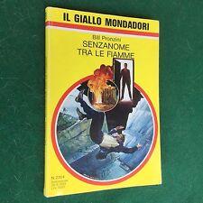 Bill PRONZINI - SENZANOME TRA LE FIAMME Giallo Mondadori n.2304 (1993) Libro