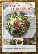 KitchenAid Attachment Recipes Cookbook with Color Pictures - Hardback - New