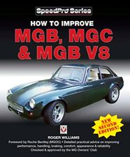 How to Improve MGB MGC & MGB V8 New 2nd Edition  book paper