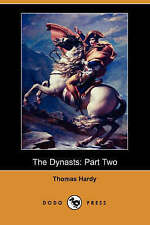 The Dynasts: Part Two (Dodo Press) by Hardy, Thomas Defendant
