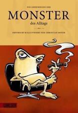 Monster des Alltags 2: Die Geheimnisse der Monster des Alltags von Moser, Christ