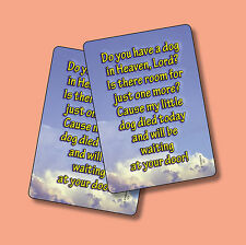 """Do You Have A Dog In Heaven Lord"" - Pet Memorial  - 2 Verse Cards - sku# 121"