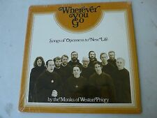 The Monks Of Weston Priory – Wherever You Go: Songs Of Openness  - LP Album
