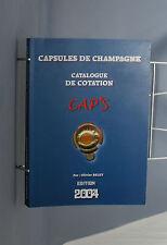 D 106 CATALOGUE DE COTATION CAPSULES DE CHAMPAGNE CAP'S O. BELET 2004