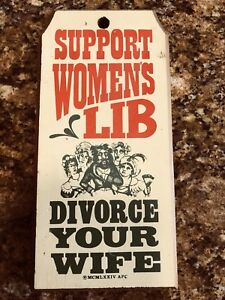 "SIGN 5-1/2""x 11"" Wood Painted Support Women's Lib Divorce Your Wife 1974"