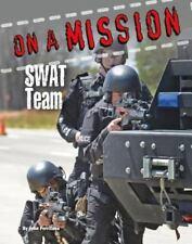 SWAT Team [On a Mission]