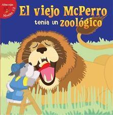 EL VIEJO MCPERRO TENFA UN ZOOL=GICO / OLD MCDOGGLE HAD A ZOO - KOONTZ, ROBIN - N