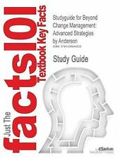 Outlines and Highlights for Beyond Change Management : Advanced Strategies by...