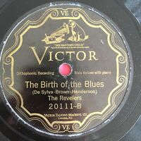 """78rpm [1926] The Revelers """"BIRTH OF THE BLUES"""" and """"LUCKY DAY"""" on Victor 20111"""