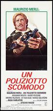 UN POLIZIOTTO SCOMODO (3° TIPO) LOCANDINA CINEMA MAURIZIO MERLI POLIZIESCO 1978