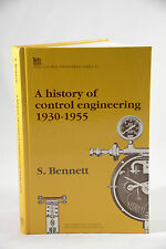 A HISTORY OF CONTROL ENGINEERING 1930-1955 (IEE CONTROL NO 47) BY STUART BENNETT
