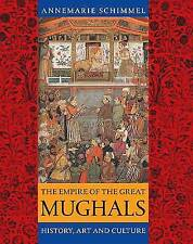(Good)-The Empire of the Great Mughals: History, Art and Culture (Paperback)-Sch