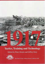 1917 / Tactics, Training and Technology:  2007 Chief of Army Military History
