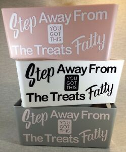 Kitchen Storage Treat Box With Motivational Weight Loss Rude Quote
