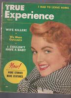 True Experience Magazine February 1954 Wife Killer I Had to Leave Home