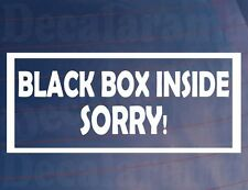 BLACK BOX INSIDE SORRY!  Funny New/Young Driver Car/Window/Bumper Sticker