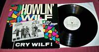 HOWLIN' WILF & THE VEE-JAYS Cry Wilf ! - VINYL LP ALBUM - Big Beat, WIK 51, 1986