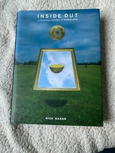 INSIDE OUT A PERSONAL HISTORY OF PINK FLOYD - NICK MASON - HARDBACK BOOK