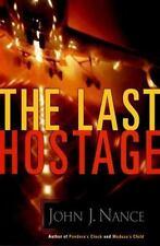NEW - The Last Hostage by Nance, John J.