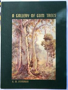 A GALLERY OF GUM TREES - A. W. D'OMBRAIN -1938