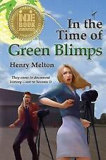 In the Time of Green Blimps (Paperback or Softback)