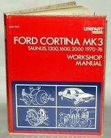 Ford Cortina MK3, Taunus 1300, 1600, 2000 1970-76, Hardback Unipart.
