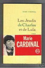 MARIE CARDINAL  LES JEUDIS DE CHARLES ET LULA 1993