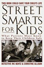 Street Smarts for Kids: What Parents Must Know to