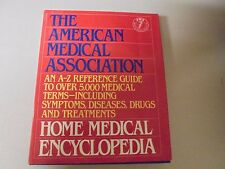 The American Medical Association Home Medical Encyclopedia VOL 2 1989