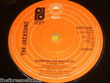 """VINYL 7"""" SINGLE - THE JACKSONS - SHOW YOU THE WAY TO GO - S EPC 5266"""