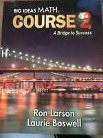 Big Ideas Math Course 2 A Bridge to Success HC Middle School STUDENT Textbook