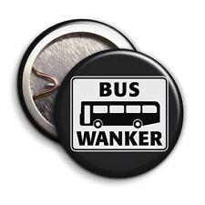 Bus Wanker - Button Badge - 25mm 1 inch - Inbetweeners Parody
